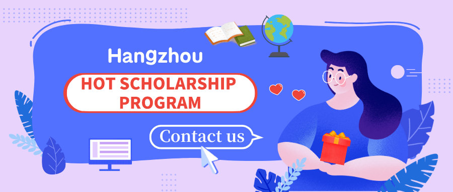 Hot Scholarship Programs in Hangzhou